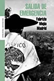 Salida de Emergencia (Literatura Mondadori/Mondadori Literature)