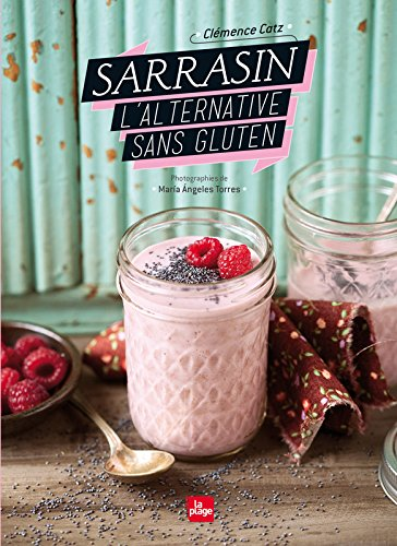 Sarrasin l'alternative sans gluten