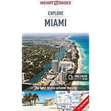 Insight Guides Explore Miami (Insight Explore Guides)