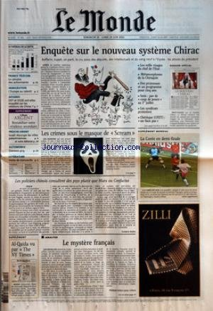 MONDE (LE) [No 17856] du 23/06/2002 - FRANCE TELECOM - LE CALVAIRE DES ACTIONNAIRES IMMIGRATION - L'EUROPE AU RALENTI AFFAIRES - DST ET DGSE ONT-ELLES ENQUETE SUR LES RELATIONS DE CHIRAC ? SUPPLEMENT - LE MONDE ARGENT - RENTABILISER VOTRE RESIDENCE SECONDAIRE PROCHE-ORIENT - ISRAEL REOCCUPE LES VILLES PALESTINIENNES ET NOTRE EDITORIAL AUTOMOBILE - DAEWOO 4X4 LITTERATURE - VENTE DE MANUSCRITS SUPPLEMENT - AL-QAIDA VU PAR THE NY TIMES ENQUETE SUR LE NOUVEAU SYSTEME CHIRAC - R