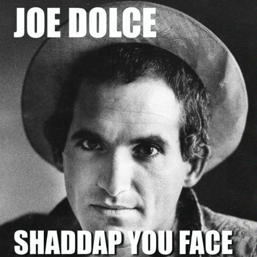 Joe Dolce Music Theatre  - Shaddap You Face
