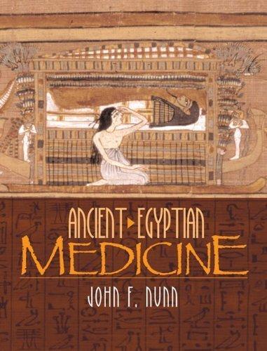 Ancient Egyptian Medicine by John F. Nunn (2002-12-09)