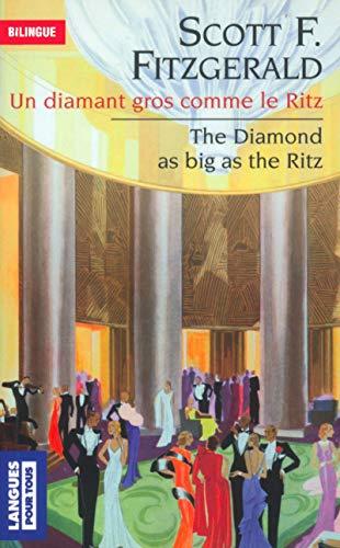 Un diamant gros comme le Ritz, édition bilingue (anglais/français)