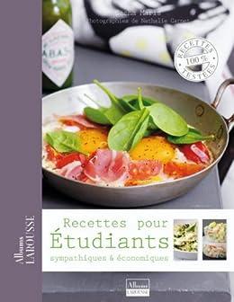 Recettes pour étudiants (Albums Larousse) par [Antoine, Camille]