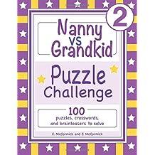 Nanny vs Grandkid Puzzle Challenge: Volume 2
