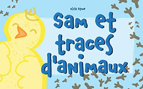 """Adios Tristeza Libro Descargar Livre pour enfants: """"Sam et traces d'animaux"""" (French Edition): Kindle Lee Epub"""