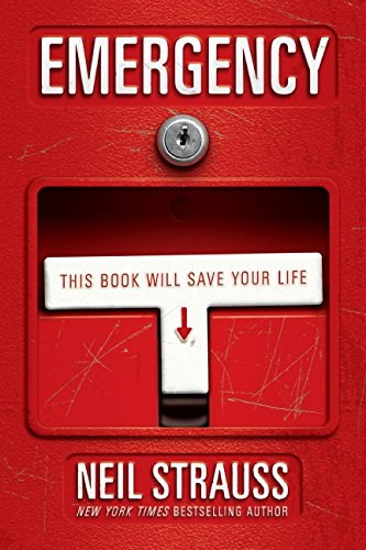 Emergency: This Book Will Save Your Life por Neil Strauss