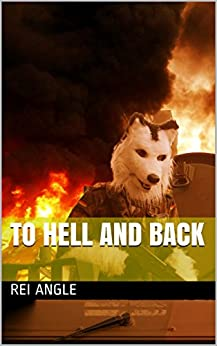 To Hell and back di [Angle, Rei]