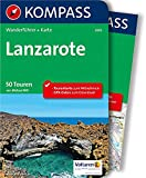 KOMPASS Wanderführer Lanzarote: Wanderführer mit Extra-Tourenkarte 1:50.000, 50 Touren, GPX-Daten zum Download
