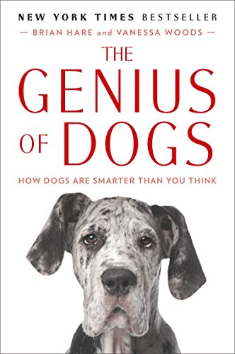 The Genius of Dogs: How Dogs Are Smarter Than You Think por Brian Hare