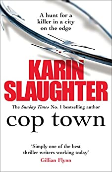 Cop Town by [Slaughter, Karin]