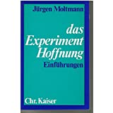 Das Experiment Hoffnung. Einführungen