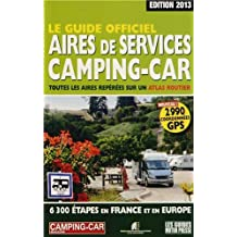 Le Guide officiel Aires de services camping-car 2013