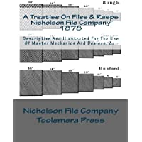 A Treatise on Files and Rasps: Nicholson