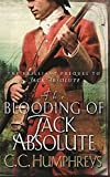 The Blooding of Jack Absolute by C.C. Humphreys (2005-11-16) - C.C. Humphreys