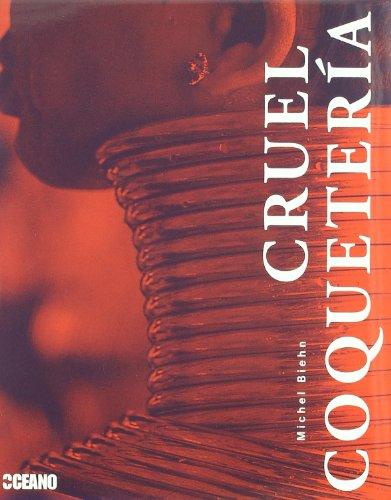 Cruel coquetería por Michel Biehn