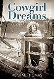 Image de Cowgirl Dreams: A Novel