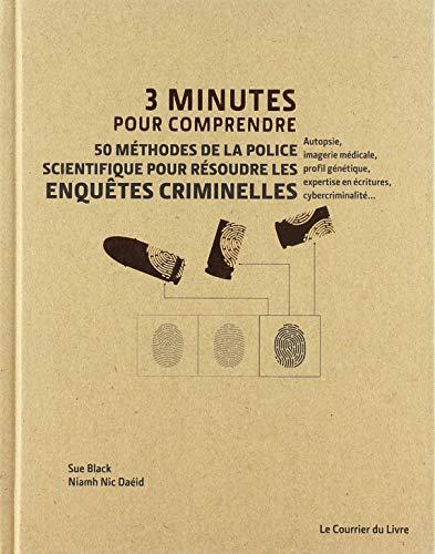50 méthodes de la police scientifique pour résoudre les enquêtes criminelles