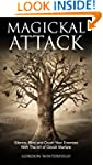 Magickal Attack: Silence, Bind and Cr...