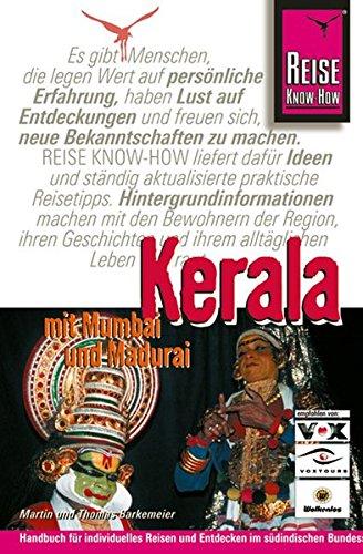 Kerala - mit Mumbai und Madurai