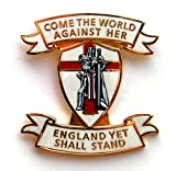 """Patriotic England badge featuring Crusader image on a St George Cross background and the wording """"Come The World Against Her - England Yet Shall Stand"""". Also comes with free collectable Senlak mini catalogue"""