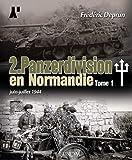 2. Panzerdivision En Normandie - Juin-juillet 1944