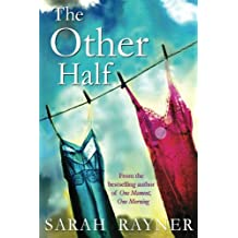 The Other Half: The mistress. The wife. Each has her own story