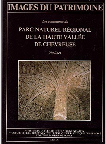 Les communes du Parc naturel rgional de la haute valle de Chevreuse. : Yvelines