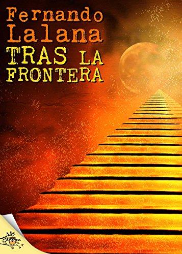 Tras la frontera por Fernando Lalana