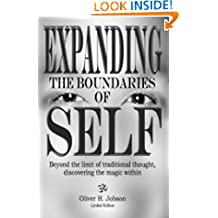 Expanding The Boundaries Of Self Beyond The Limit Of Traditional Thought: Discovering The Magic Within.