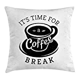 Trsdshorts Quote Throw Pillow Cushion Cover, It is Time for a Coffee Break with Cup...