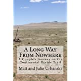 A Long Way From Nowhere: A Couple's Journey on the Continental Divide Trail (English Edition)