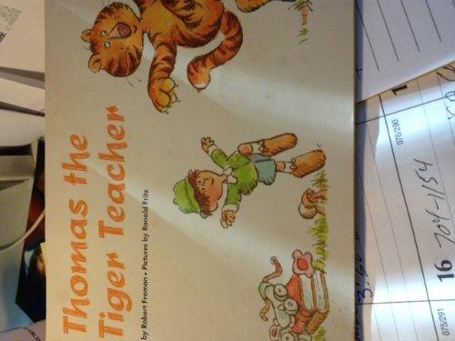 Thomas, the tiger teacher
