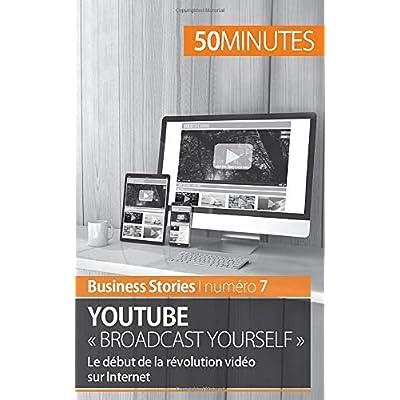 YouTube « Broadcast Yourself »: Le début de la révolution vidéo sur Internet