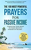 Prayer | The 100 Most Powerful Prayers for Passive Income | 2 Amazing Bonus Books to Pray for Making Money Online & Investing: Condition Your Mind To Enjoy Multiple Streams of Income (English Edition)