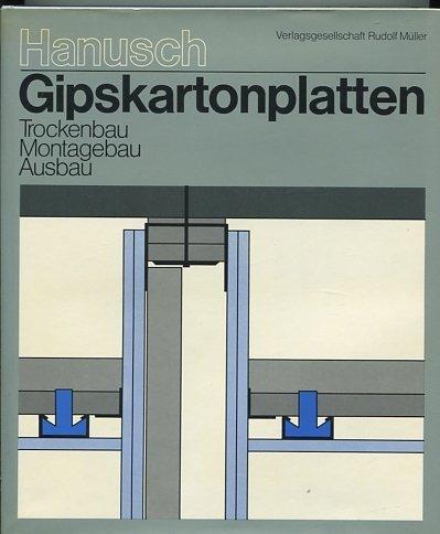 Gipskartonplatten. Trockenbau, Montagebau, Ausbau.