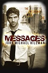 MESSAGES: (Supernatural, Suspense, Mystery, Thriller, Science Fiction, Christian Fiction) (The David Chance Series Book 1)