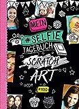Mein Selfie Tagebuch Scratch Art (# YOLO): 12 Kratzseiten mit Motivdruck und Glitzereffekt zum Selbergestalten