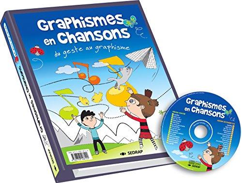 Graphisme en chansons Cycle 1 (Le classeur + le CD)