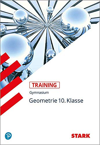 STARK Training Gymnasium - Mathematik Geometrie 10. Klasse