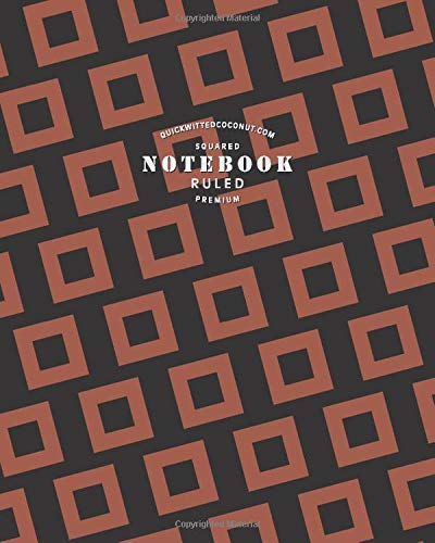 Squared Ruled Premium Notebook: (Brownie Edition) Fun abstract notebook 192 ruled/lined pages (8x10 inches / 20.3x25.4 cm / Large Jotter)
