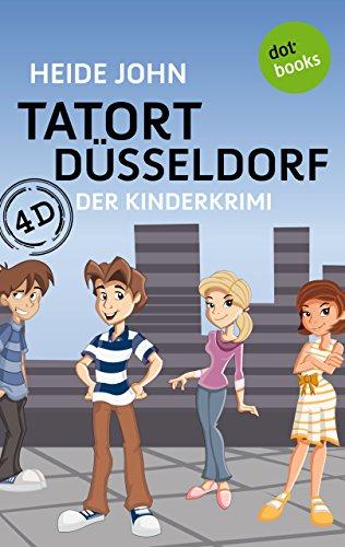 Buchseite und Rezensionen zu '4D - Tatort Düsseldorf: Der Kinderkrimi' von Heide John