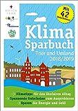 Klimasparbuch Trier und Umland 2018/2019: Klima schützen & Geld sparen
