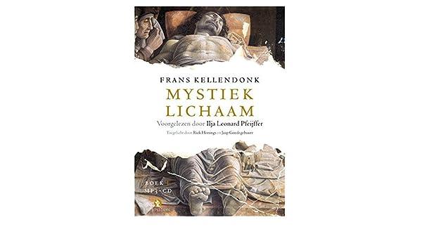 Mystiek Lichaam Luisterboek Amazoncouk Frans Kellendonk