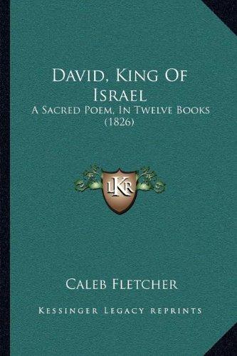 david-king-of-israel-a-sacred-poem-in-twelve-books-1826