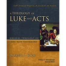Theology of Luke & Acts A HB (Biblical Theology of the New Testament Series)