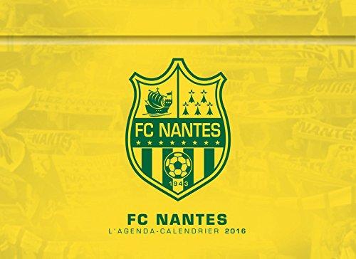 L'agenda-Calendrier FC Nantes 2016
