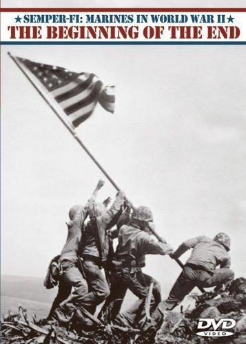 Beginning of the End - Semper-Fi: Marines in World War II