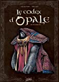 Codex d'Opale T01 (French Edition)