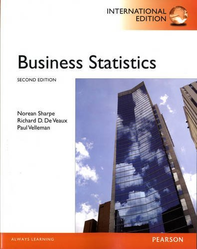 Business Statistics by Norean D. Sharpe (2010-12-10)